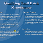 1. What is a Qualifying Small Batch Manufacturer?